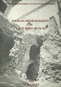 """Catalogue de l'exposition """"Fouilles de l'Ilot St-Nicolas"""" du Bourget"""