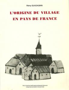 Origine du village en Pays de France