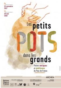 Exposition LES PETITS POTS DANS LES GRANDS – Potiers Antiques et Médiévaux du Pays de France